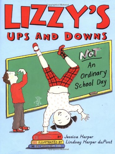 9780060520632: Lizzy's Ups and Downs: NOT An Ordinary School Day