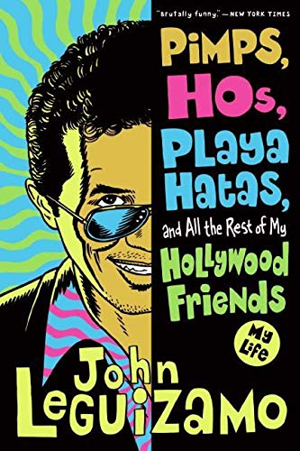 9780060520724: Pimps, Hos, Playa Hatas, and All the Rest of My Hollywood Friends: My Life