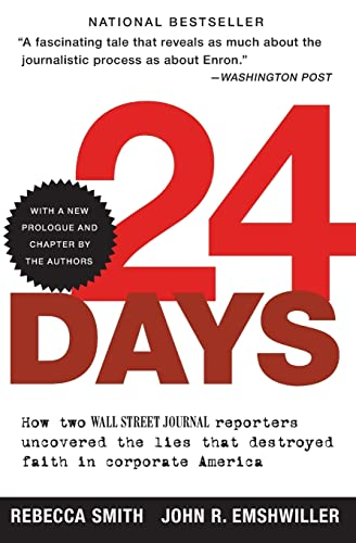 9780060520748: 24 Days: How Two Wall Street Journal Reporters Uncovered the Lies that Destroyed Faith in Corporate America