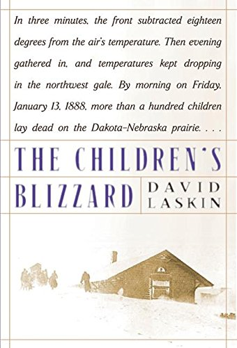 The Children's Blizzard: Laskin, David