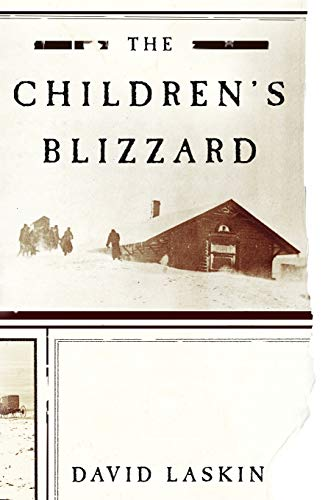 9780060520762: The Children's Blizzard