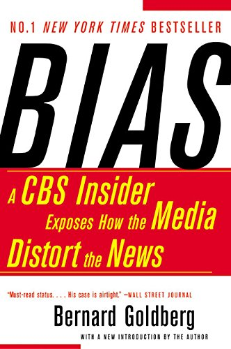 9780060520847: Bias: A CBS Insider Exposes How the Media Distort the News