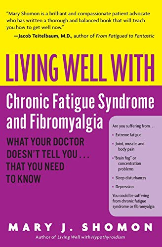 9780060521257: Living Well with Chronic Fatigue Syndrome and Fibromyalgia: What Your Doctor Doesn't Tell You...That You Need to Know (Living Well (Collins))