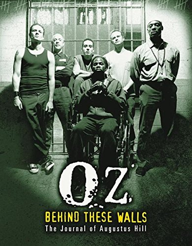 9780060521332: OZ: Behind These Walls: The Journal of Augustus Hill