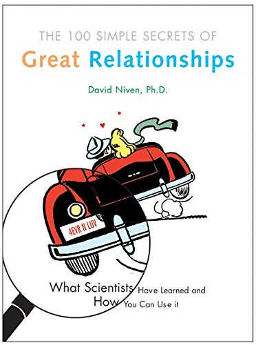 9780060521967: 100 Simple Secrets of Great Relationships: What Scientists Have Learned and How You Can Use It
