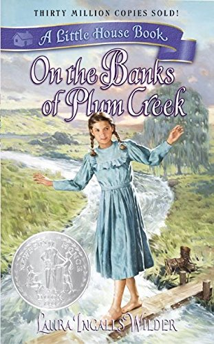 On the Banks of Plum Creek: Laura Ingalls Wilder
