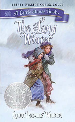 The Long Winter (Little House): Wilder, Laura Ingalls