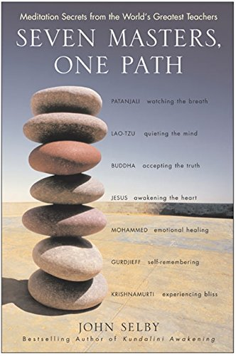 9780060522513: Seven Masters, One Path: Meditation Secrets from the World's Greatest Teachers