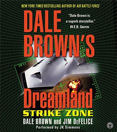 9780060522667: Dale Brown's Dreamland: Strike Zone CD (Dreamland (Harper Audio))