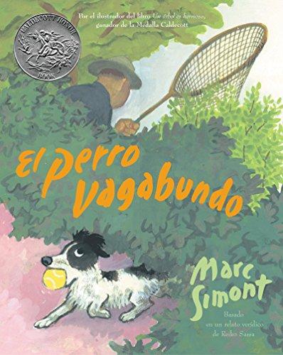 9780060522742: The Stray Dog (Spanish Edition): El Perro Vagabundo