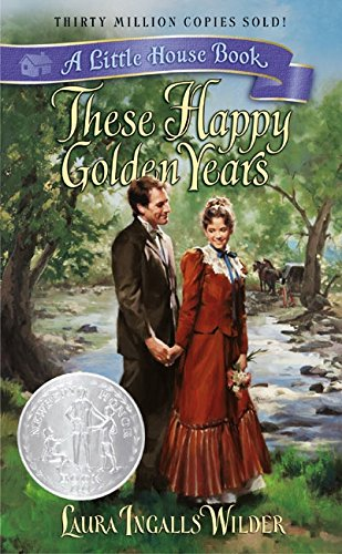 9780060523152: These Happy Golden Years (Little House)