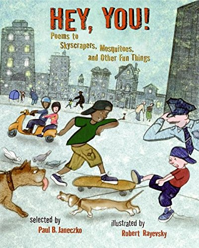 9780060523473: Hey, You!: Poems to Skyscrapers, Mosquitoes, and Other Fun Things