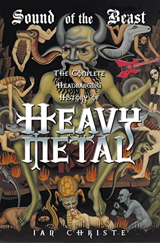 9780060523626: The Sound of the Beast: The Complete Headbanging History of Heavy Metal