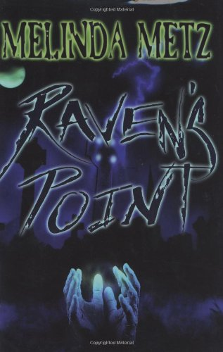 Raven's Point: Metz, Melinda