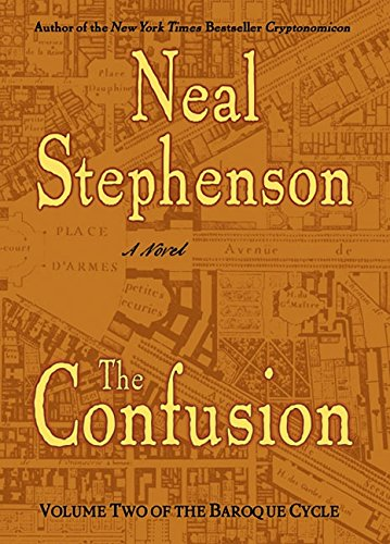 The Confusion Signed By Author: Stephenson, Neal