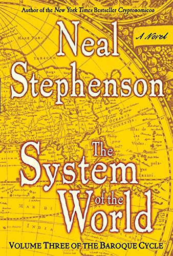 9780060523879: The System of the World: 3 (Baroque Cycle)