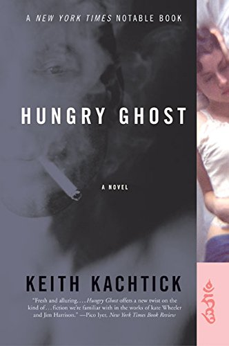 9780060523916: Hungry Ghost: A Novel