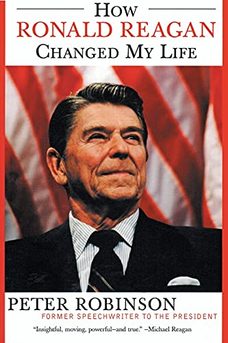 9780060524005: How Ronald Reagan Changed My Life