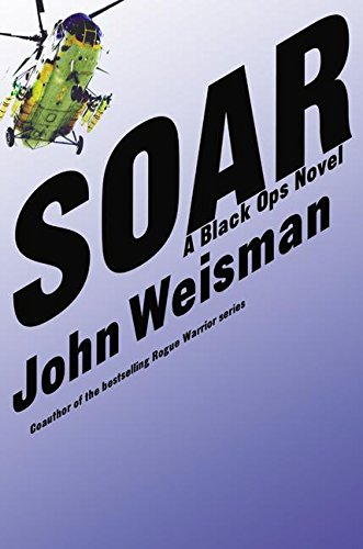 9780060524098: SOAR: A Black Ops Novel