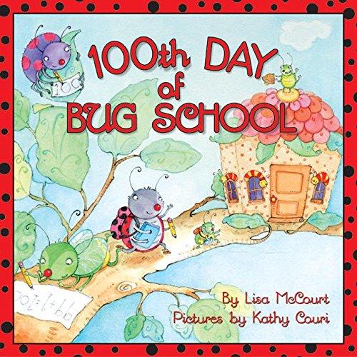 9780060524197: 100th Day of Bug School