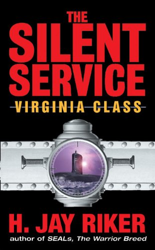 9780060524388: The Silent Service: Virginia Class
