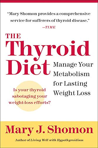 9780060524449: Thyroid Diet: Manage Your Metabolism for Lasting Weight Loss