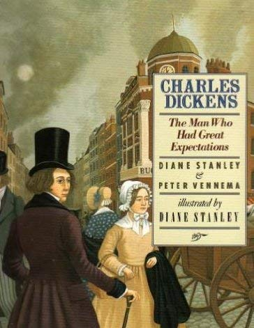 9780060525026: Charles Dickens The Man Who Had Great Expectations