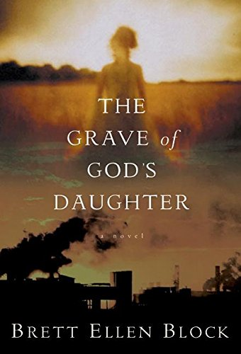 9780060525040: The Grave of God's Daughter: A Novel