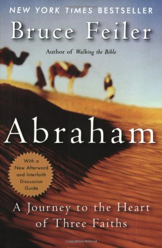 9780060525095: Abraham: A Journey to the Heart of Three Faiths
