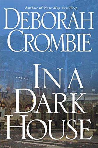 IN A DARK HOUSE (SIGNED): Crombie, Deborah