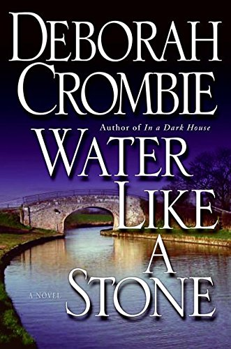 9780060525279: Water Like a Stone (Duncan Kincaid/Gemma James Novels)