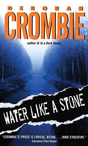 9780060525286: Water Like a Stone (Duncan Kincaid/Gemma James Novels)