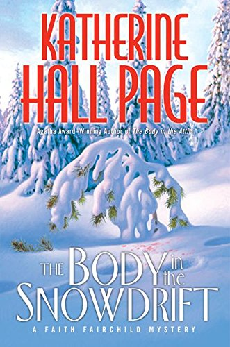 9780060525309: The Body in the Snowdrift: A Faith Fairchild Mystery (Faith Fairchild Mysteries)