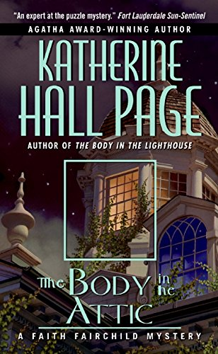 9780060525316: The Body in the Attic: A Faith Fairchild Mystery (Faith Fairchild Mysteries)