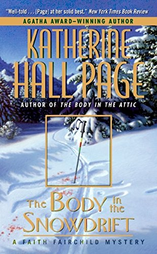 9780060525323: The Body in the Snowdrift: A Faith Fairchild Mystery (Faith Fairchild Mysteries)