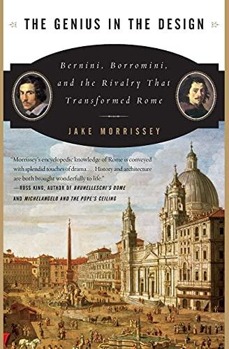 9780060525347: The Genius in the Design: Bernini, Borromini, And the Rivalry That Transformed Rome