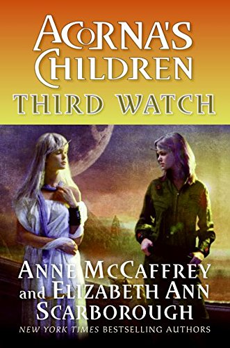 9780060525415: Third Watch: Acorna's Children (Acorna)