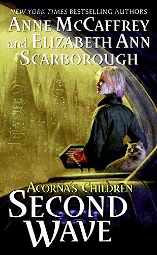 Second Wave (The World of Acorna): McCaffrey, Anne, Scarborough, Elizabeth A.