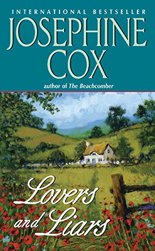Lovers and Liars (0060525479) by Josephine Cox