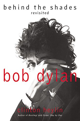 9780060525699: Bob Dylan: Behind the Shades Revisited