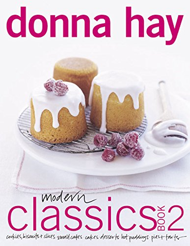 9780060525897: Modern Classics Book 2: Cookies, Biscuits & Slices, Small Cakes, Cakes, Desserts, Hot Puddings, Pies & Tarts (Morrow Cookbooks)