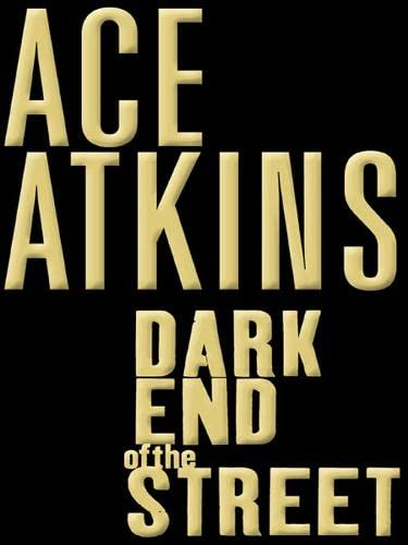 9780060526092: Dark End of the Street: A Novel