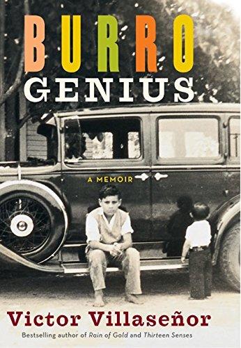Burro Genius: A Memoir (Inscribed By Author): Villasenor, Victor