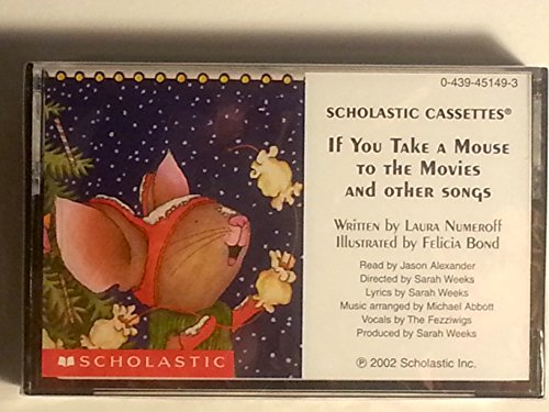 If You Take a Mouse to the Movies Cassette - Scholastic (If You Give...) (0060526165) by Laura Numeroff