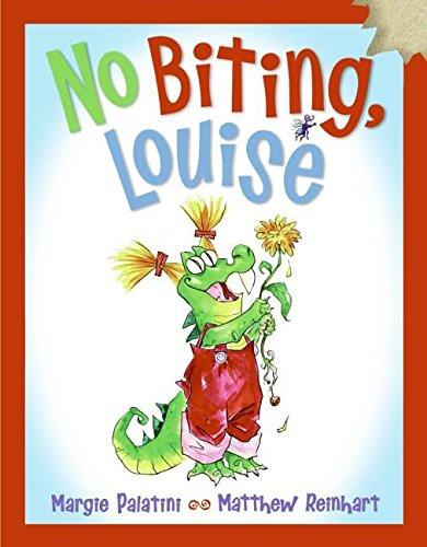No Biting, Louise: Palatini, Margie