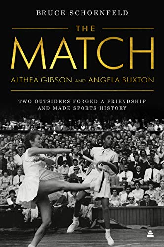 9780060526535: The Match: Althea Gibson and the Portrait of a Friendship