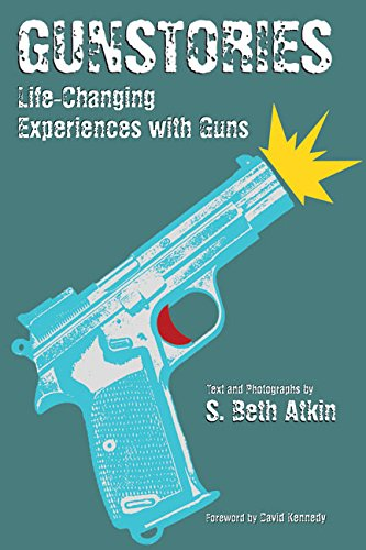 9780060526597: Gunstories: Life-Changing Experiences with Guns