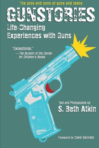 9780060526610: Gunstories: Life-Changing Experiences with Guns