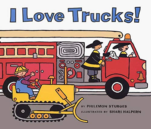 9780060526665: I Love Trucks! Board Book