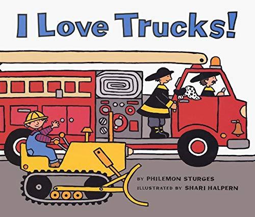 9780060526665: I Love Trucks! Board Book
